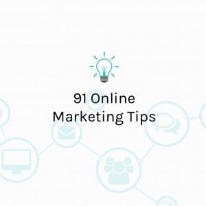 91 Marketing Tips